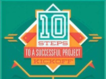 10 Steps to a Kickass Project Kickoff